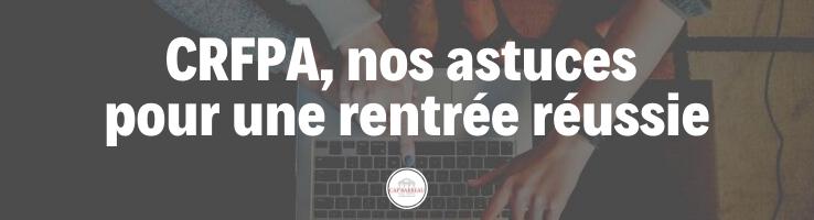 CRFPA-astuces-rentree-reussie